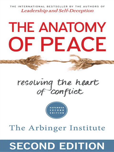 The Anatomy of Peace (Second Edition)