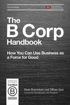 The B Corp Handbook, Second Edition
